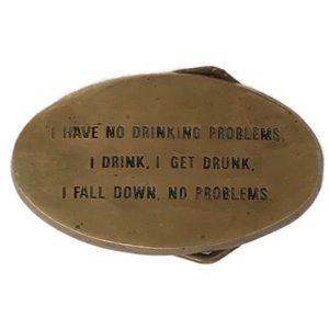 "Vintage 70's ""drinking problem"" brass belt buckle"
